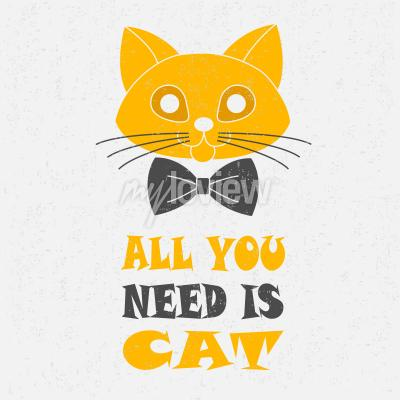 Affisch Allt du behöver är katten